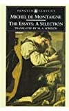 The Essays: A Selection (Penguin Classics)
