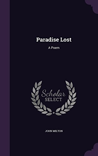 Paradise Lost: A Poem
