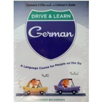 Drive & Learn German A Language Course for People on the Go
