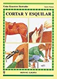 Cortar y esquilar / Cutting and shearing