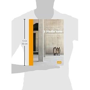 3 Stadia 2010: Architektur für einen afrikanischen Traum