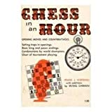 Chess in an Hour (0668032367) by Frank J. Marshall