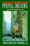 img - for Pivotal Decades::The United States, 1900-1920[Paperback,1992] book / textbook / text book