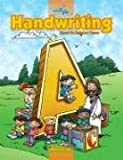 A Reason for Handwriting: Level A: Manuscript Student Workbook