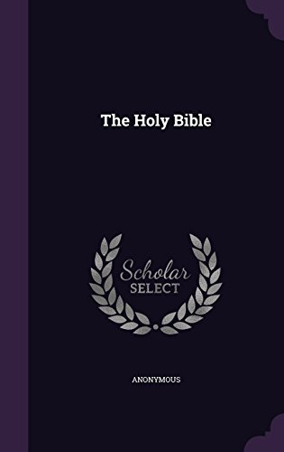 The Holy Bible