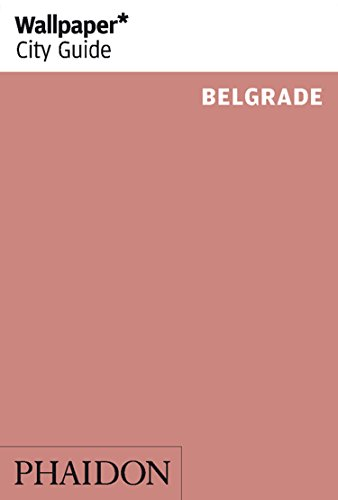 Wallpaper* City Guide Belgrade
