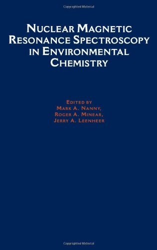 Nuclear Magnetic Resonance Spectroscopy In Environmental Chemistry (Topics In Environmental Chemistry)
