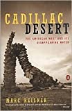 img - for Cadillac Desert Publisher: Penguin book / textbook / text book