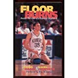 img - for Floor Burns: Inside the Life of a Kansas Jayhawk by Jerod Haase, Horvath, Mark (1997) Paperback book / textbook / text book