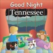 Good Night Tennessee (Good Night Our World series)