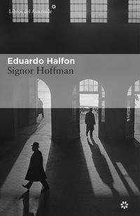 Signor Hoffman ISBN-13 9788416213498