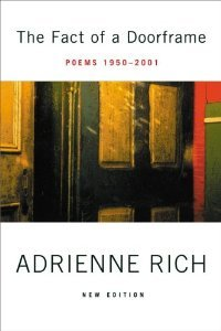 The Fact of a Doorframe: Poems 1950-2001, New Edition [Paperback] [2002] Adrienne Rich PDF