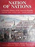 Nation of Nations: A Narrative History of the American Republic, Volume II (0070157995) by Davidson, James West