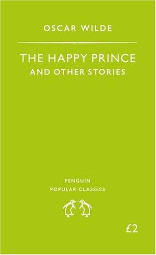 The Happy Prince (Penguin Popular Classics)