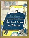 img - for The Last Snow of Winter book / textbook / text book