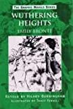 Emily Bronte Wuthering Heights (Graphic Novels)