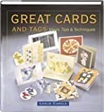 img - for Great Cards and Tags: Ideas, Tips & Techniques book / textbook / text book