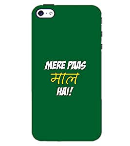 APPLE IPHONE 4 MERE PASS MAAL HAI Back Cover by PRINTSWAG