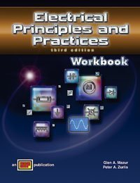 Electrical Principles and Practices - Workbook - Amer Technical Pub - AT-1804 - ISBN: 0826918042 - ISBN-13: 9780826918048
