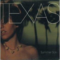 Texas - Summer Son (s) - Zortam Music