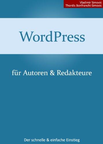 WordPress 3.8 für Autoren und Redakteure (German Edition)