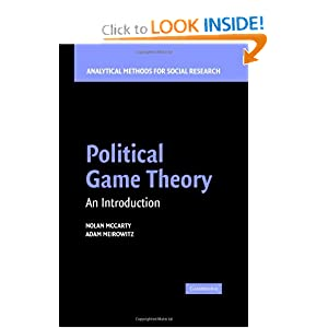 Political Game Theory: An Introduction Adam Meirowitz, Nolan Mccarty
