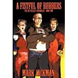 A Fistful of Rubbers: The Sid Tillsley Chronicles - Book Twoby Mark Jackman