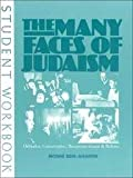 img - for The Many Faces of Judaism: Orthodox, Conservative, Reconstructionist & Reform book / textbook / text book