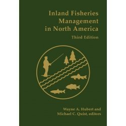 Inland Fisheries Management in North America, 3rd Edition...