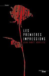 e37e44e0120 Les premières impressions - Jean Hanff Korelitz - Babelio