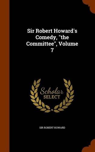 Sir Robert Howard's Comedy,