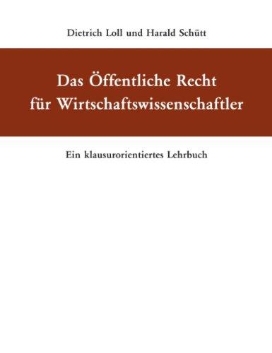 Buchseite und Rezensionen zu 'Das Öffentliche Recht für Wirtschaftswissenschaftler: Ein klausurorientiertes Lehrbuch' von Dietrich Loll