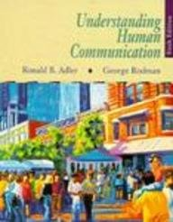 Understanding Human CommunicationRonald B Adler