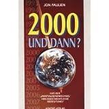 """2000 und dann?von """"Jon Paulien"""""""