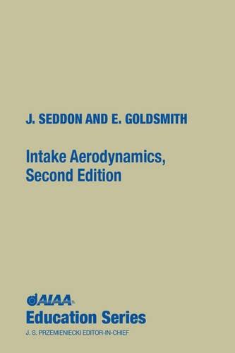 Intake Aerodynamics (Aiaa Education Series)