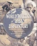 img - for Duncan World Politics In The Twenty-first Century Third Edition book / textbook / text book