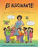 Es Alucinante!/ It's so Amazing (Family Library) (Spanish Edition)