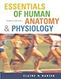 Essentials of Human Anatomy and Physiology- Text Only [Paperback]