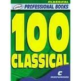 100 Classical (Libro de partituras para instrumentos en DO, Línea melódica con el cifrado de los acordes)