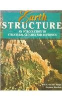 Earth Structure: An Introduction to Structural Geology and Tectonics download ebook