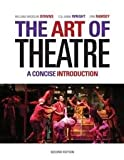 img - for The Art of Theatre: A Concise Introduction 2nd (second) edition book / textbook / text book