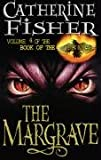 Relic Master: The Margrave Bk. 4 (Book of the Crow) (0099404877) by CATHERINE FISHER