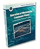 Operation of Wastewater Treatment Plants: A Field Study Training Program (Volume 1)