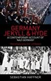 Germany: Jekyll and Hyde: An Eyewitness Analysis of Nazi Germany (0349118892) by Haffner, Sebastian