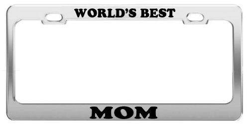 WORLD'S BEST MOM License Plate Frame Tag Holder