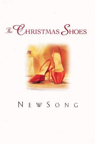 Newsong - The Christmas Shoes (Songbooks and Folios)
