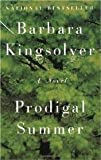Prodigal Summer Publisher: Harper Perennial