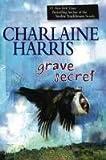 Grave Secret (Harper Connelly Mysteries, Book 4)