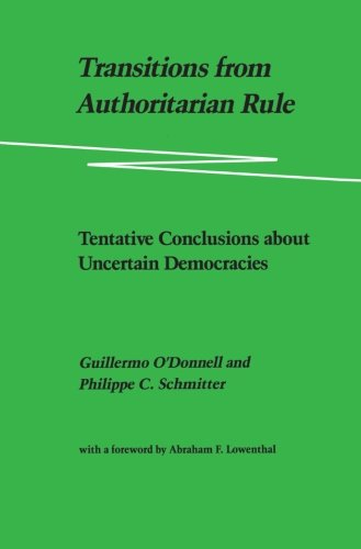 Transitions from Authoritarian Rule, Vol. 4: Tentative...