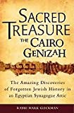 img - for Sacred Treasure--The Cairo Genizah: The Amazing Discoveries of Forgotten Jewish History in an Egyptian Synagogue Attic [Hardcover] book / textbook / text book
